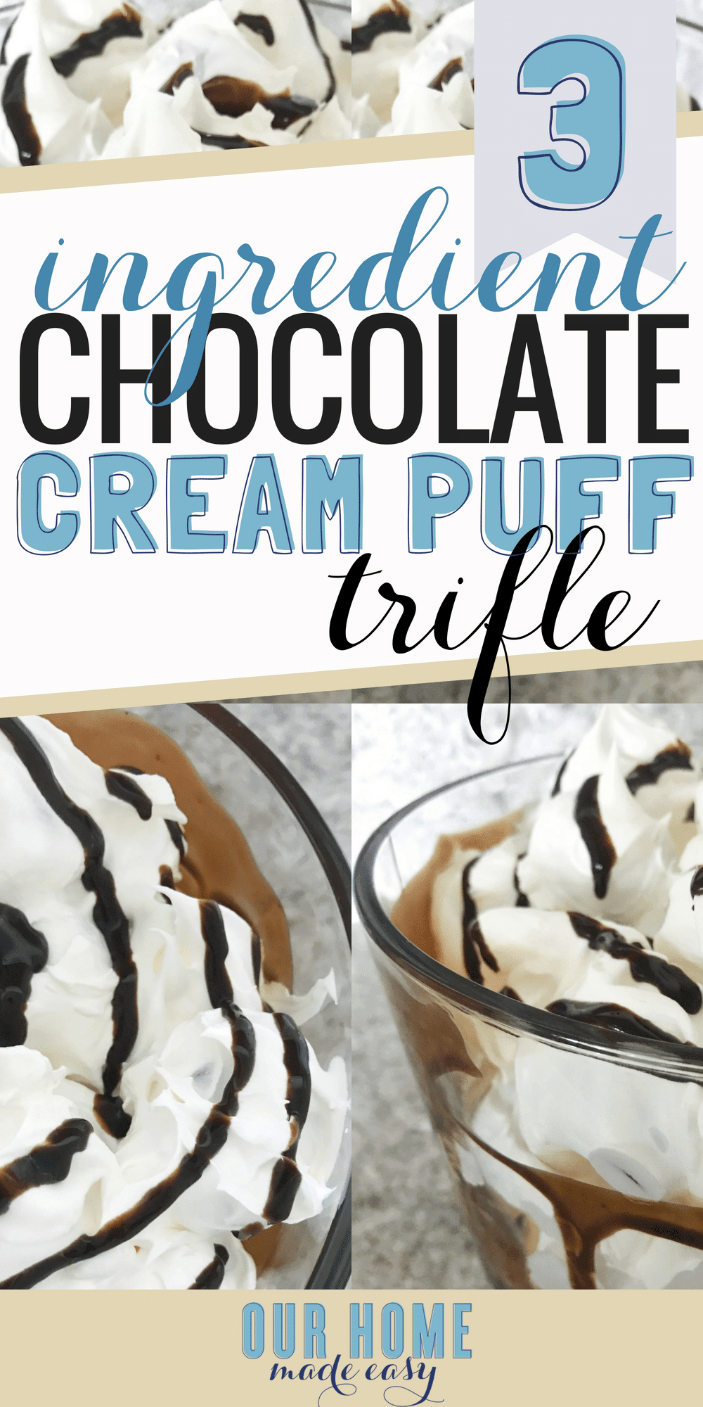 This 3 Ingredient Cream Puff Trifle is an easy no-bake dessert that can be assembled in 10 minutes or less!  #chocolate #dessert #summer #trifle
