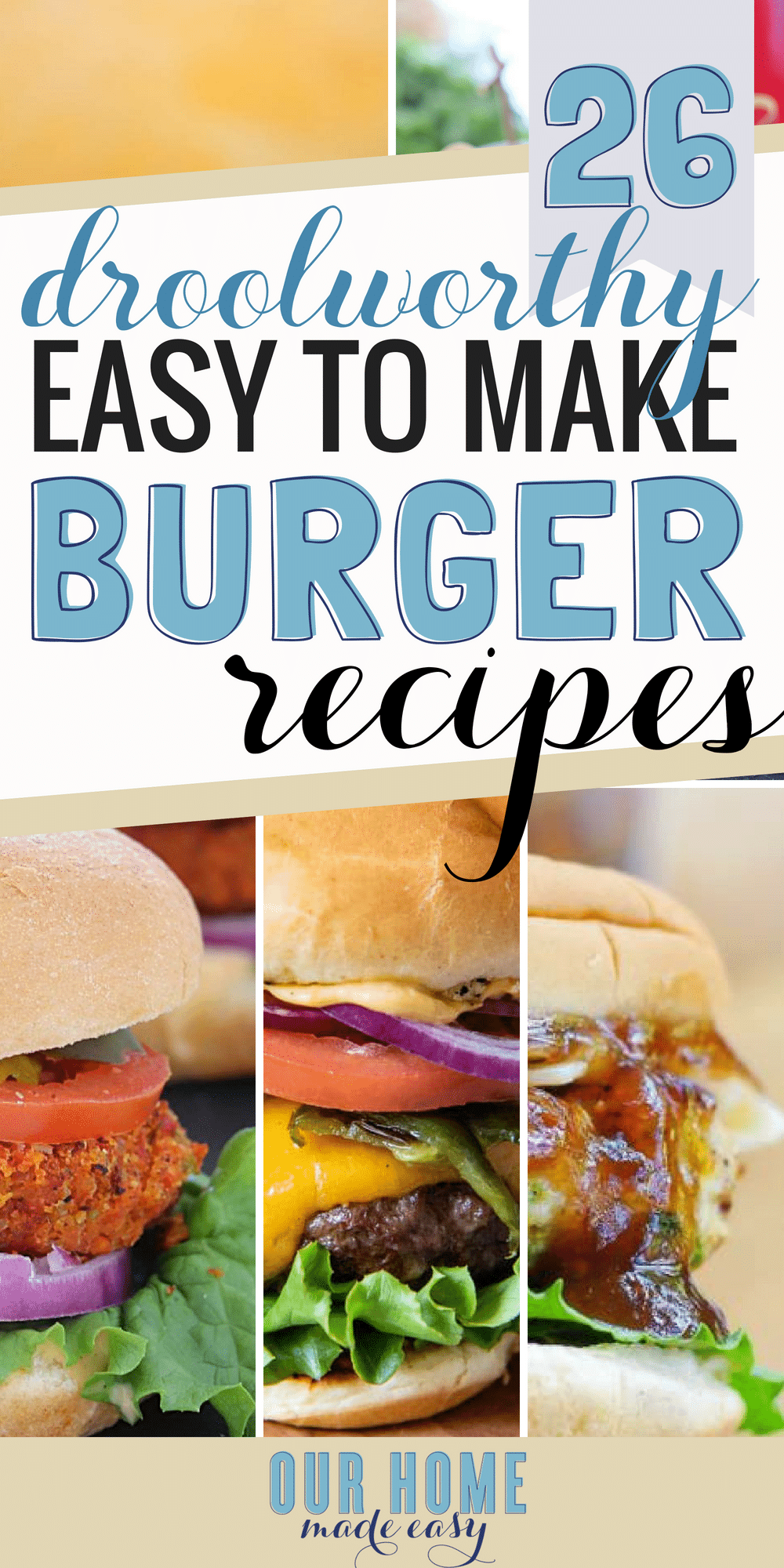 Never make a boring burger again! These 26 easy burger recipes are perfect for grilling out and enjoying dinner again! Click to see all the recipes! #dinnerrecipes #burgers #grilling #cheeseburgers #hamburgers #veggieburgers