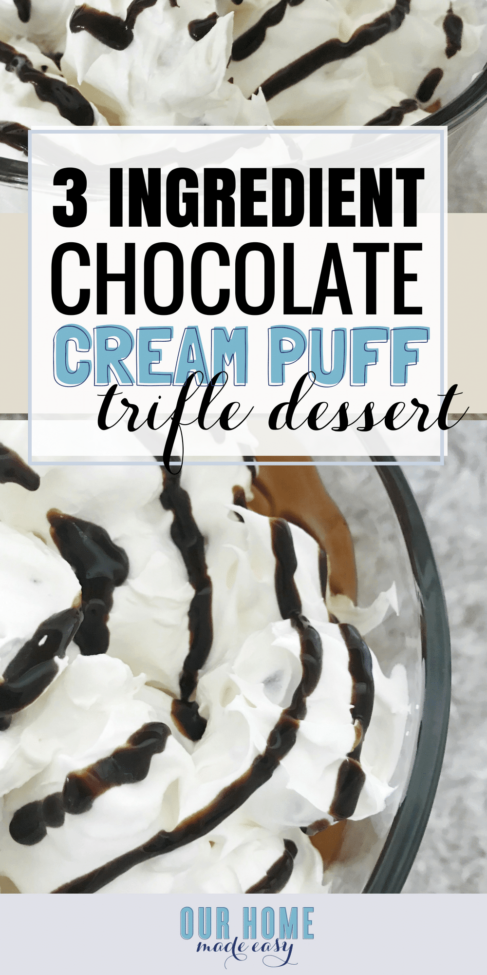 This 3 Ingredient Cream Puff Trifle is an easy no-bake dessert that can be assembled in 10 minutes or less!  #chocolate #dessert #s