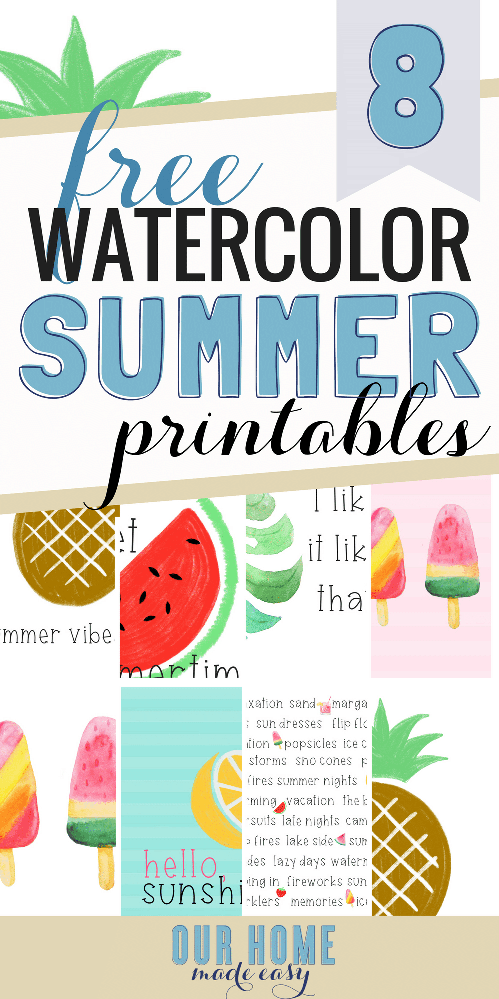 Download these 8 free Summer printables here! You can add instant Summer art without spending a dime