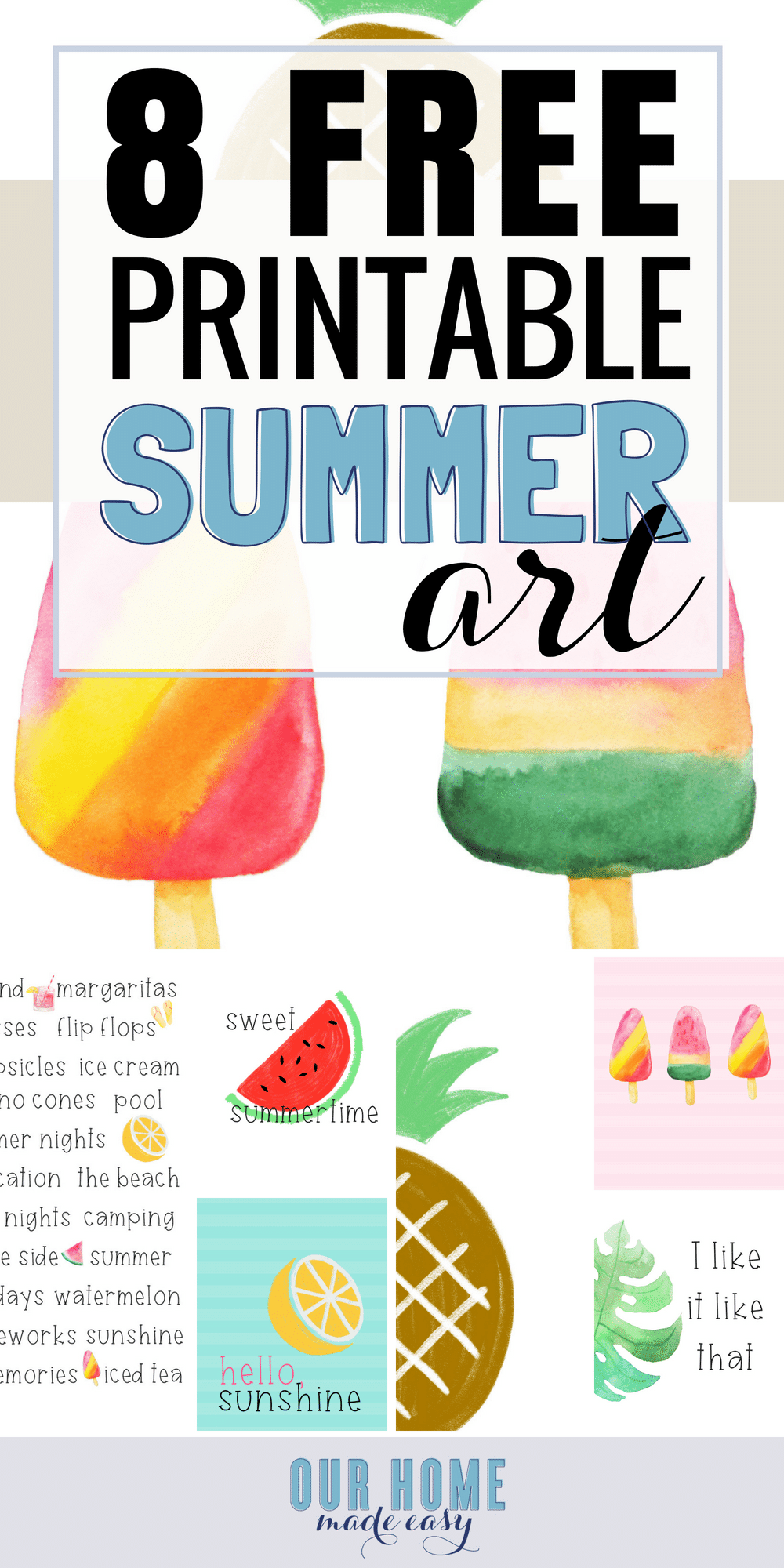 Download these 8 free Summer printables here! You can add instant Summer art without spending a dime #summer #printables #watercolor #free