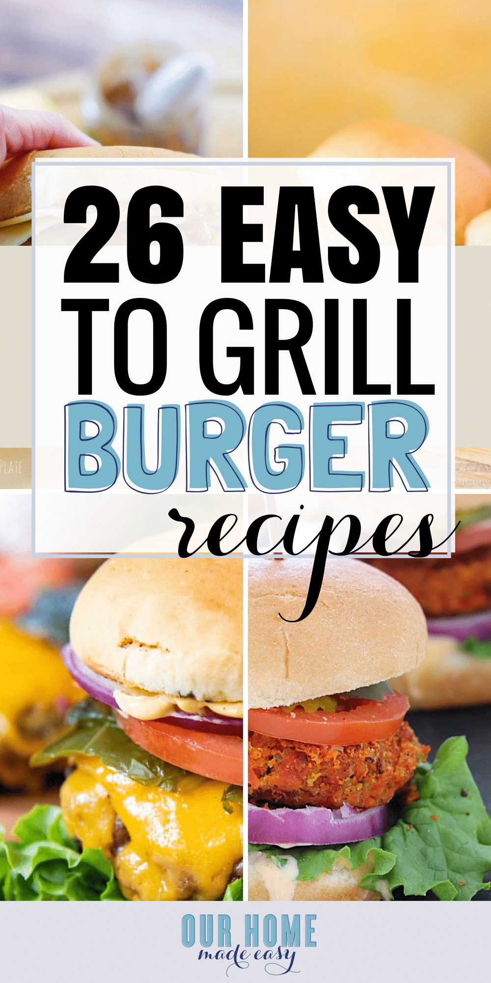 Never make a boring burger again! These 26 easy burger recipes are perfect for grilling out and enjoying dinner again!