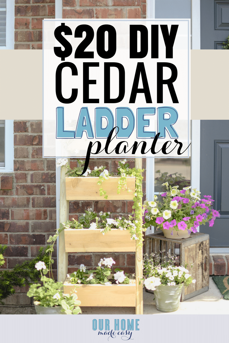 Make this super easy $20 cedar ladder planter! It's perfect for beginner projects and doesn't require many tools! Click to see our tips for building it!