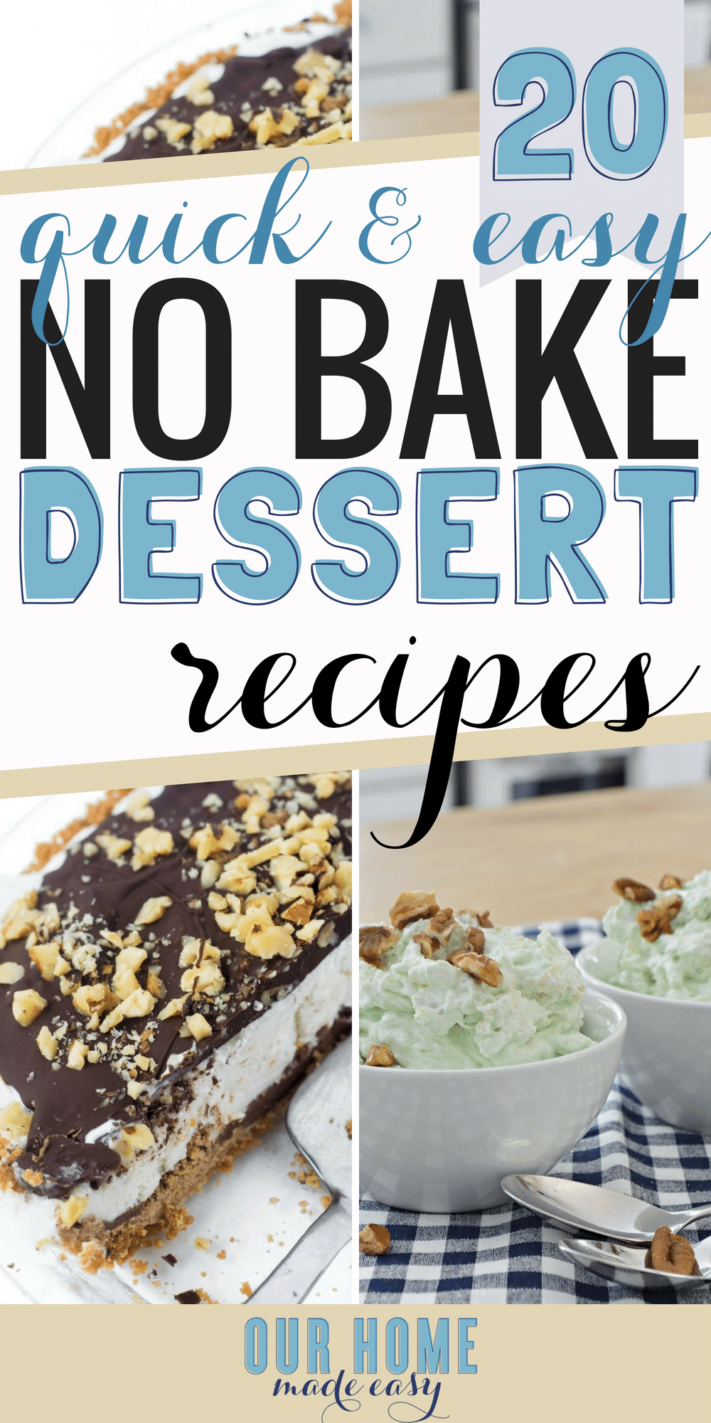 Looking for  easy and no bake dessert recipes? Here are 20 that you can make this afternoon with almost zero effort! Click to see the recipes! #desserts #chocoloate #nobake #recipes #sweets