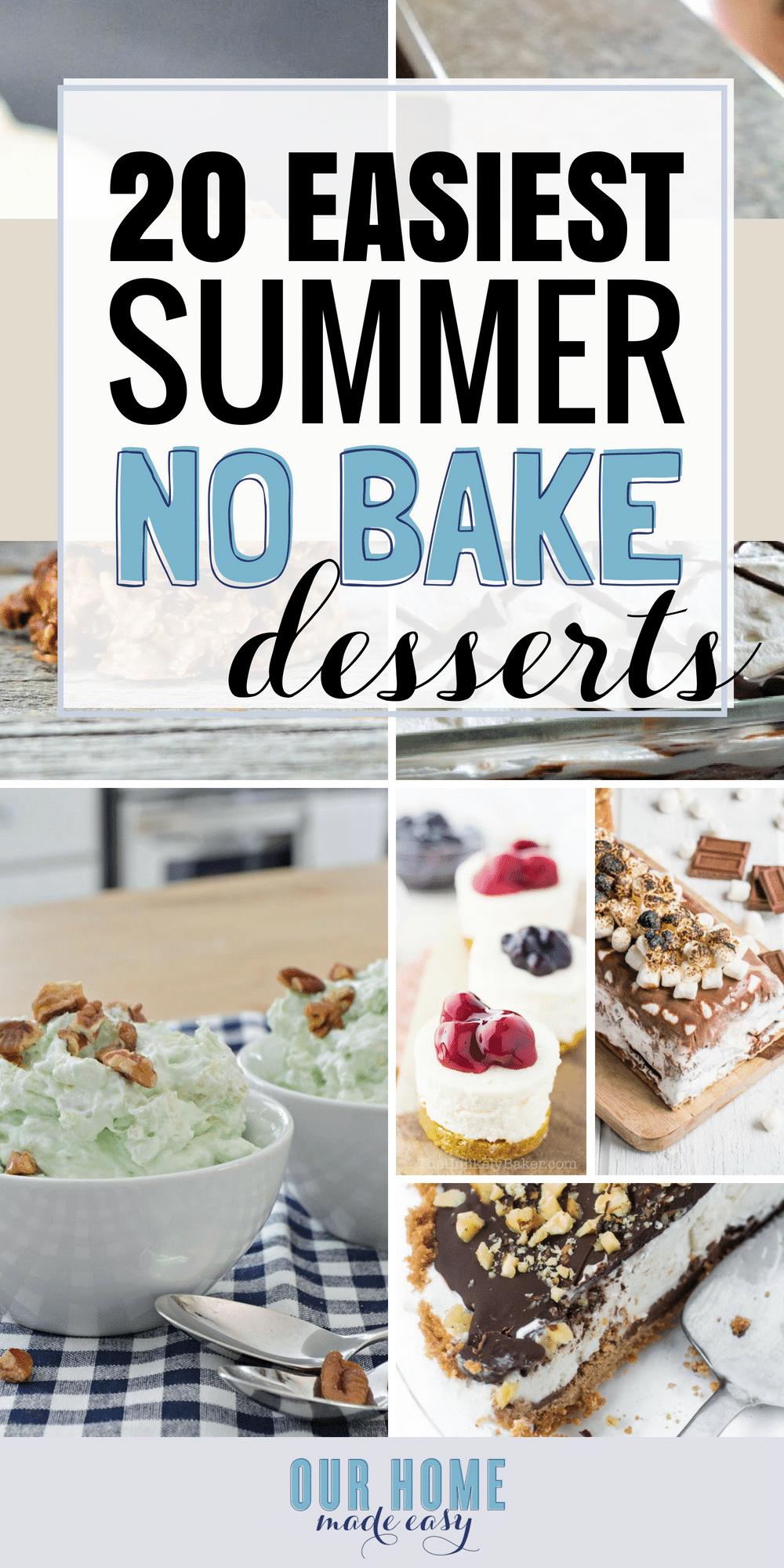 Easy No Bake dessert Recipes to make for warm Summer days
