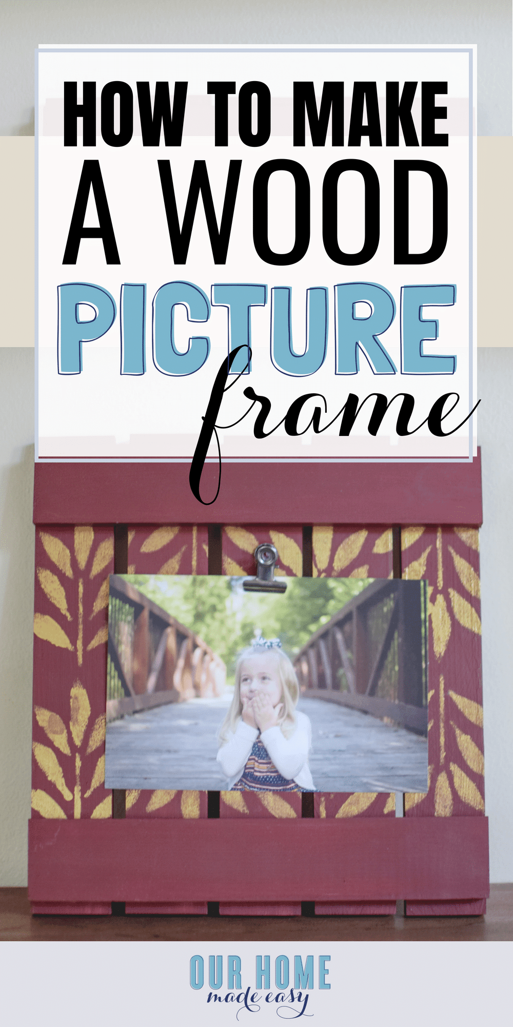 Make this easy wood picture frame with almost no tools! Decorate it for any holiday or decor. Click to follow the tutorial! #diy #pictureframe #decor