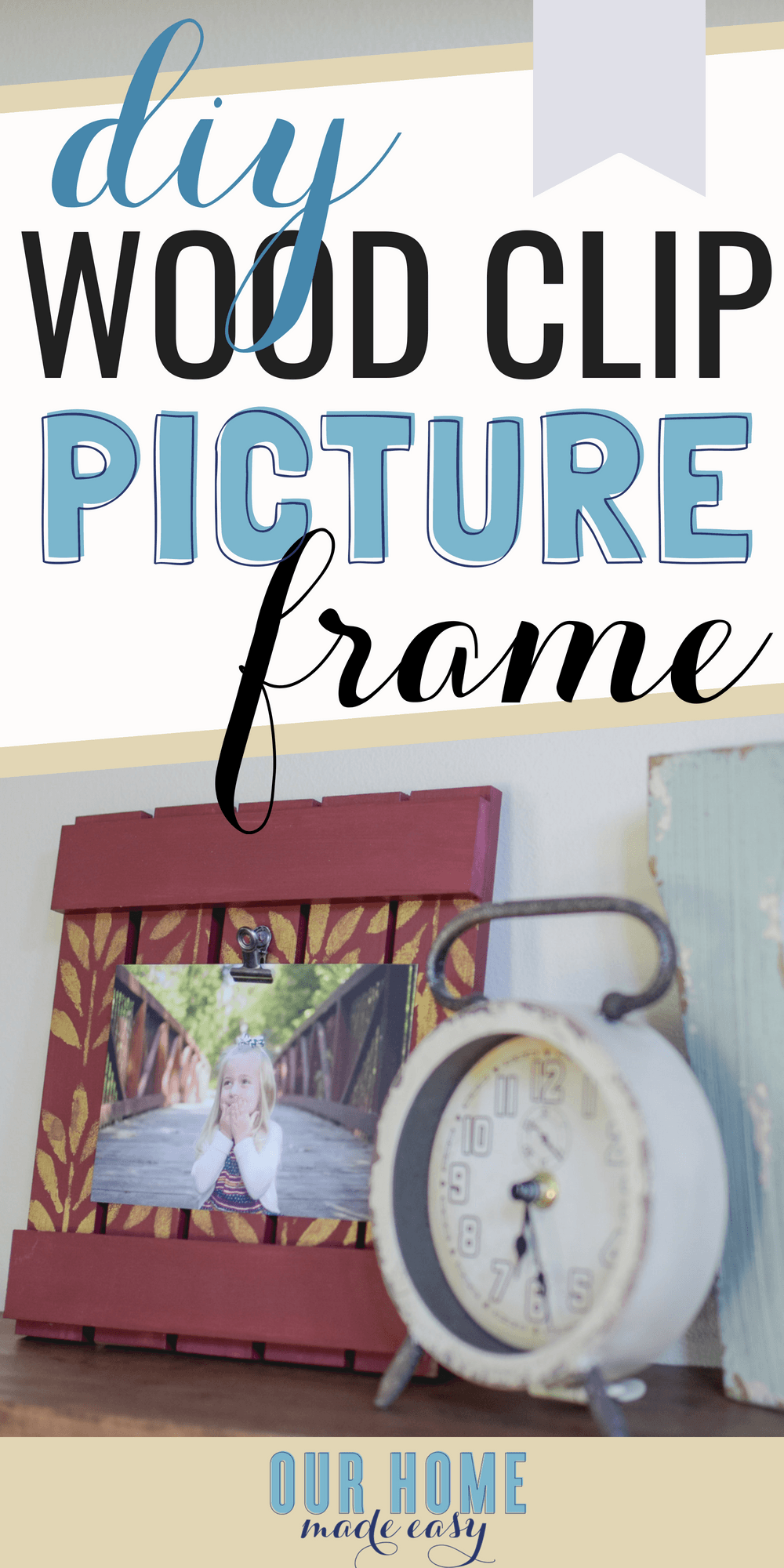 DIY Wood Clip Picture Frame Tutorial