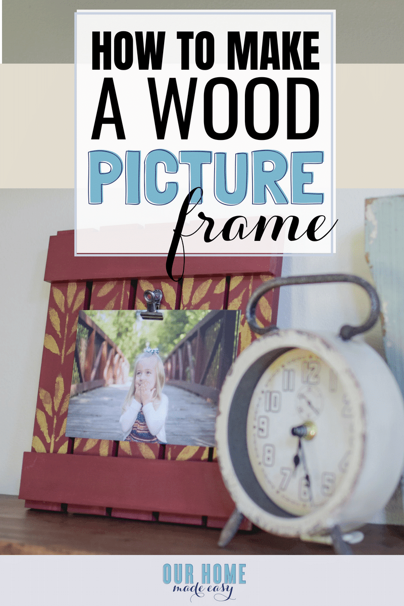 How to Make a DIY Wood Picture Frame