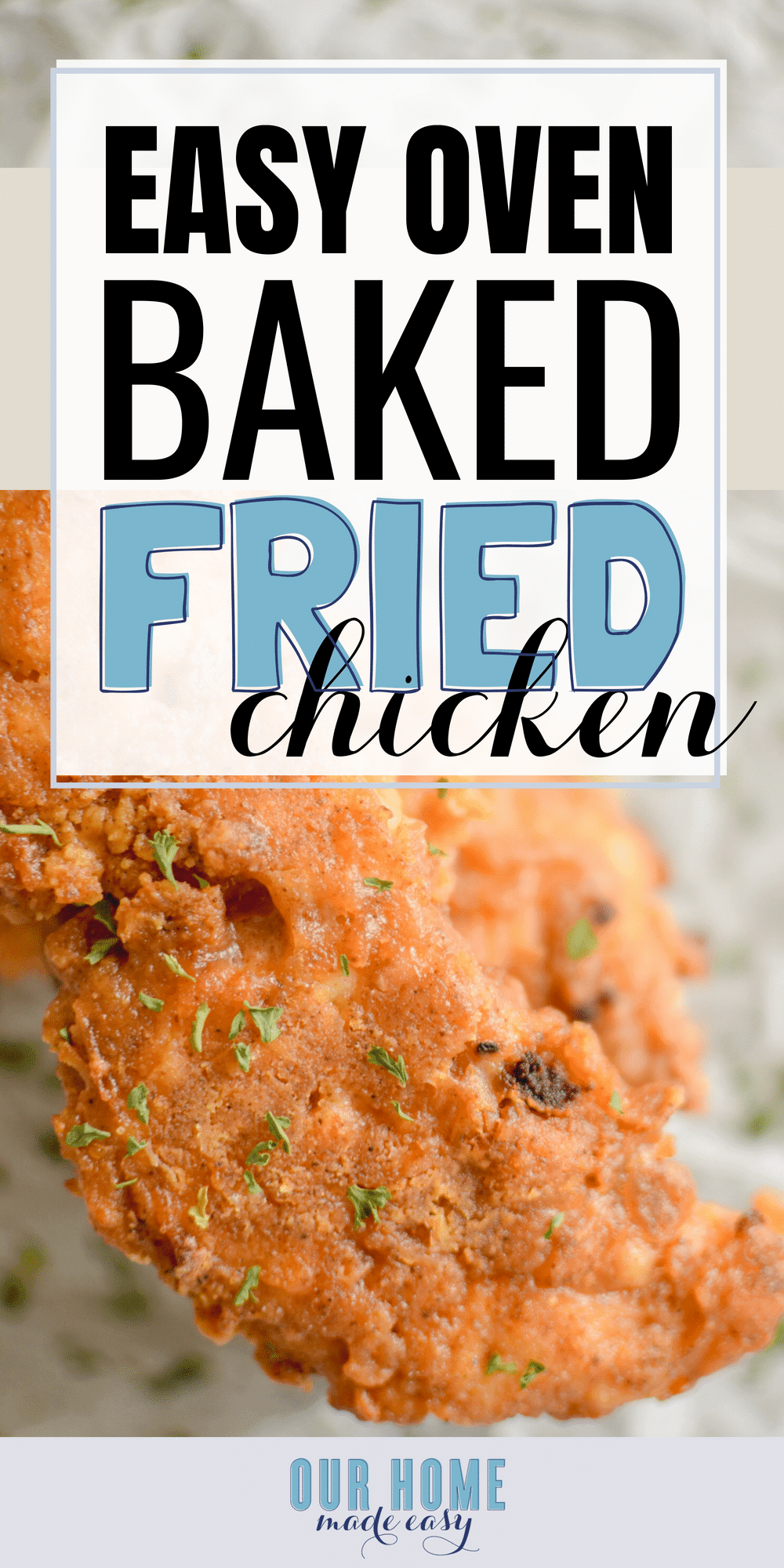 This oven baked fried chicken is super easy to make! It's perfect for so many dinner ideas.