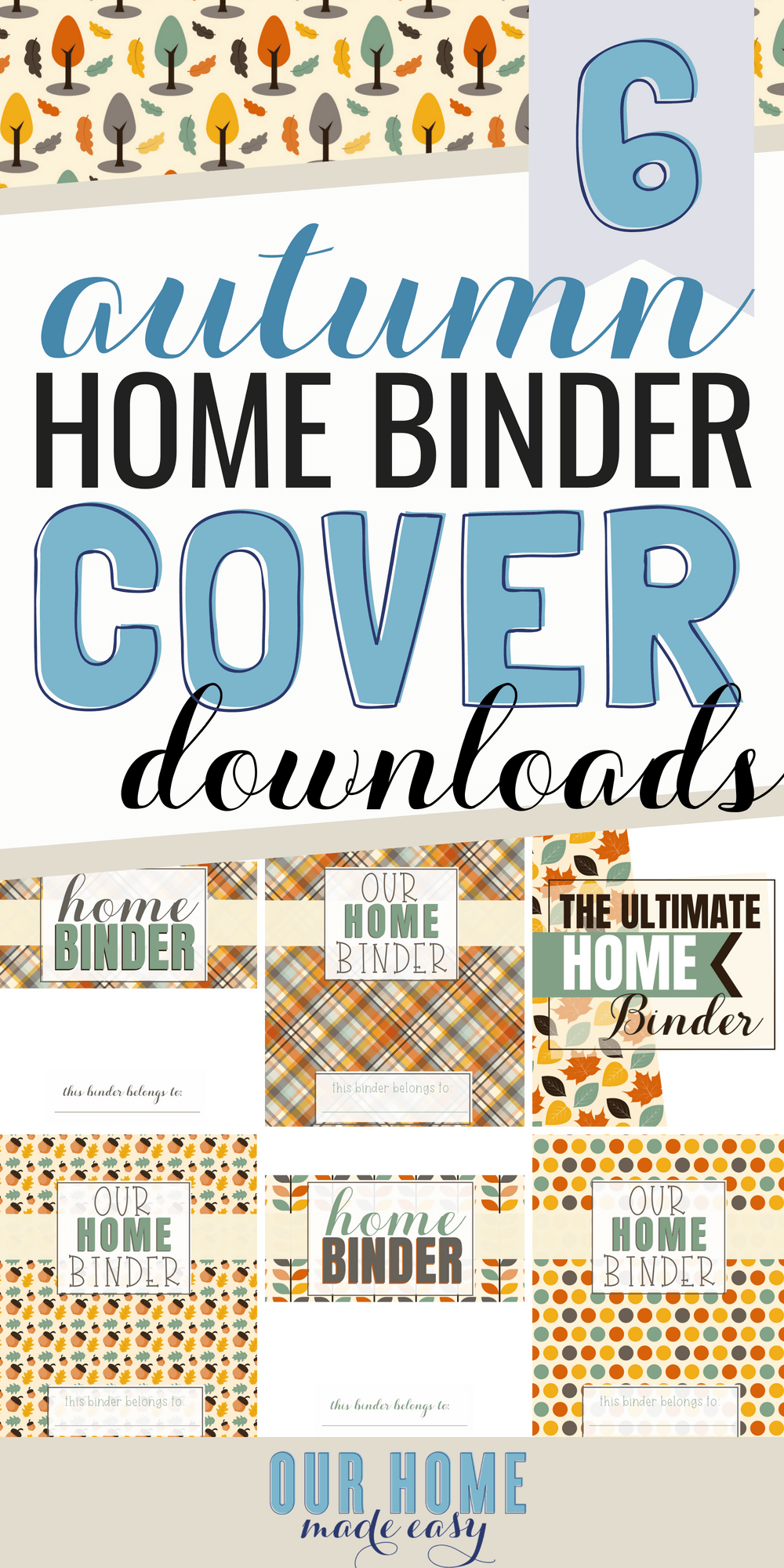 Want to change up your home binder covers in time for autumn? Simply print off one of these 6 cover options! Use one or use all 6, they are free to use! #organization #home #organizer #homedecor