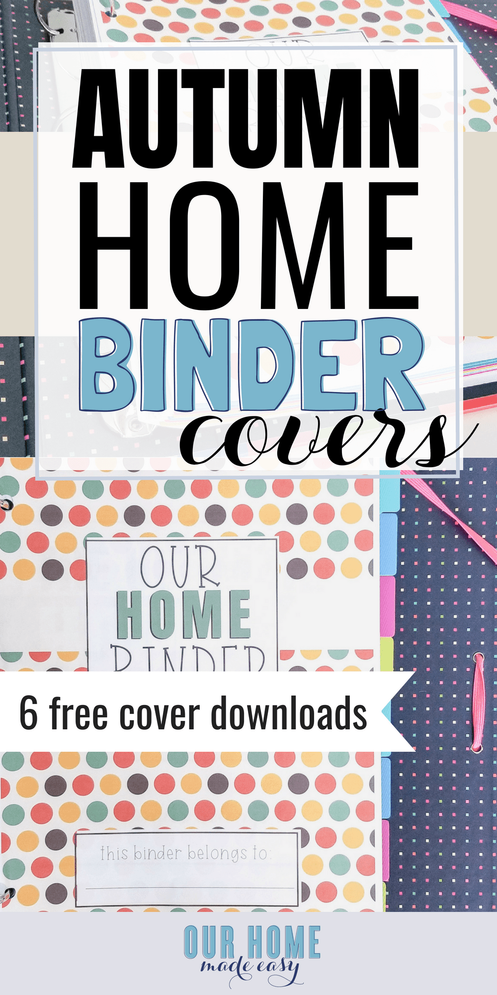 6 free autumn home binder covers  u2013 our home made easy