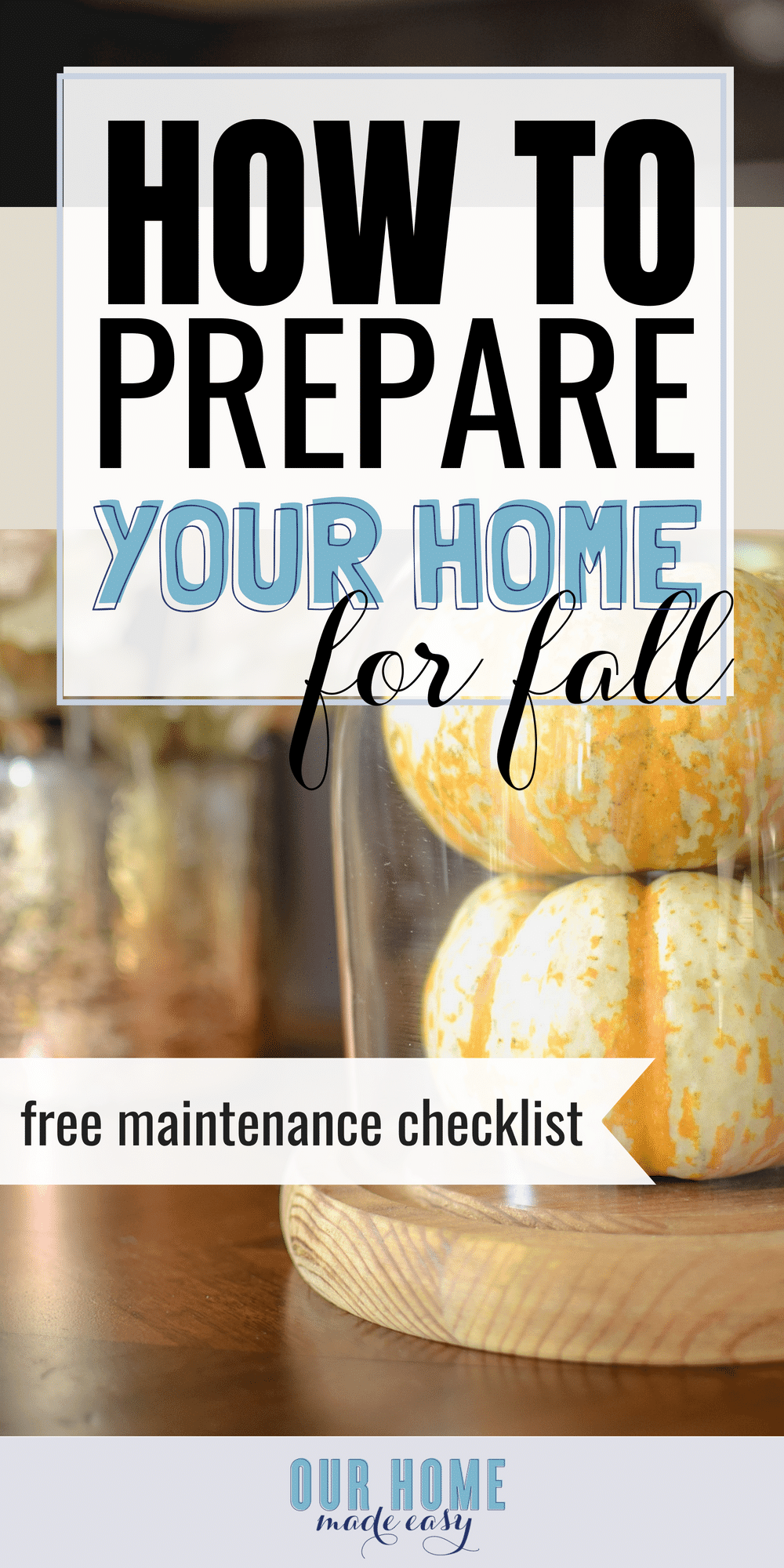 Get your home ready for fall in no time! Download the fall maintenance checklist! #home #fall #printable #DIY