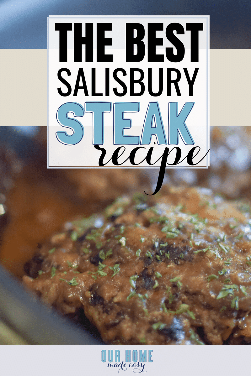 Salisbury Steak is a classic comfort food, so this recipe is a must-try