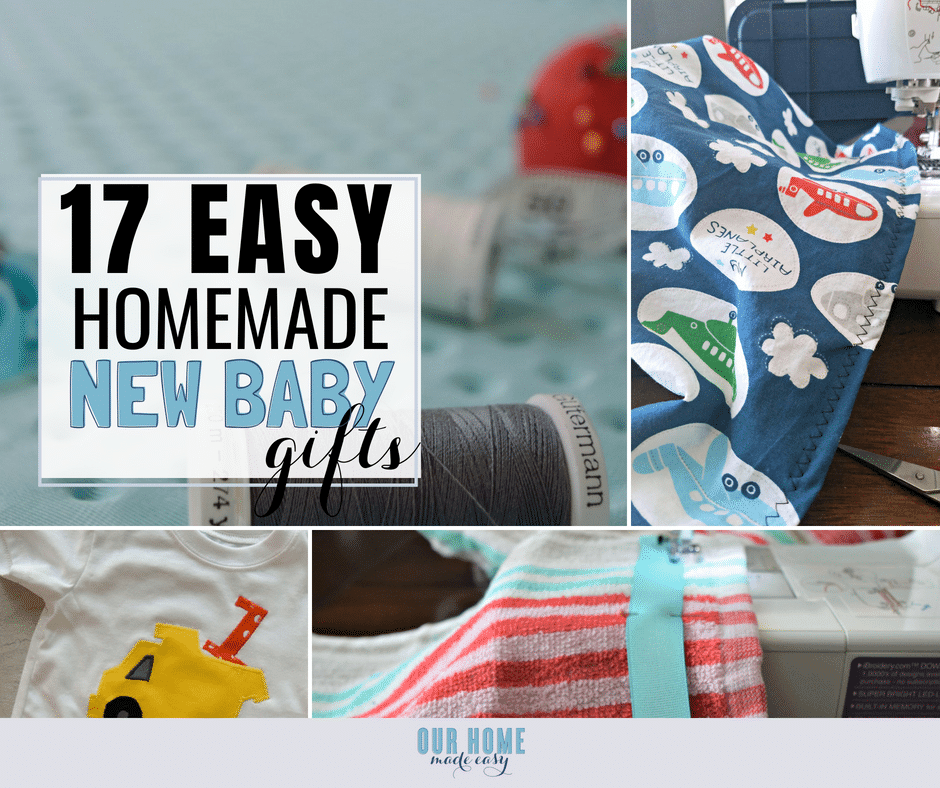 Easy Homemade Baby Gifts Our Home Made Easy