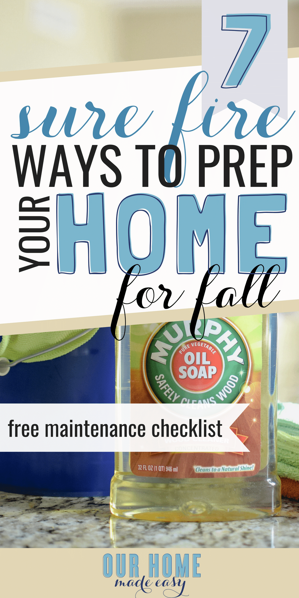 Get your home ready for fall in no time! Download the free fall maintenance checklist! #home #fall #diy