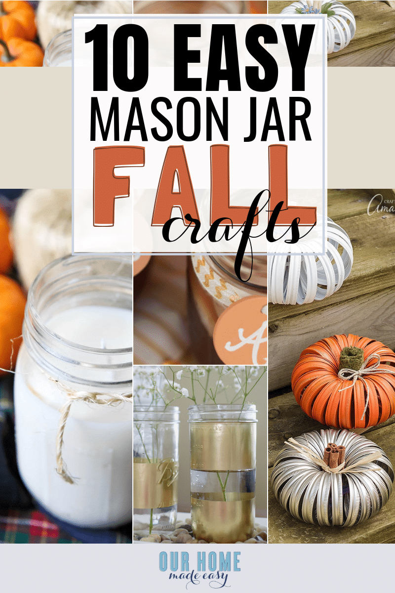 Quick & Easy Mason Jar Crafts for Fall! #fallhome #home #masonjars #crafts