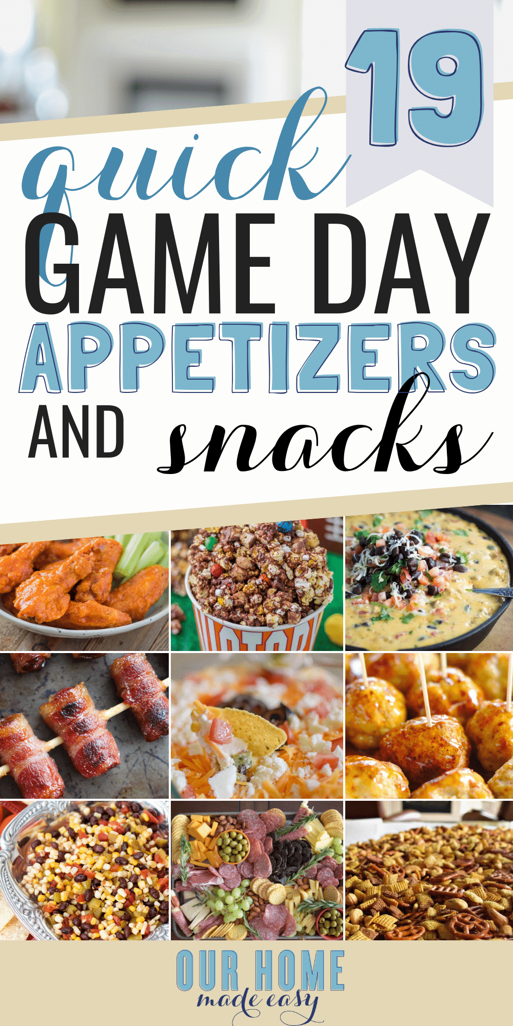 Make game day even better with these easy game day snacks & football finger foods! You can them make ahead of time, warm them up if needed, and be party ready quickly! #appetizers #partyfood #snacks #football #tailgating