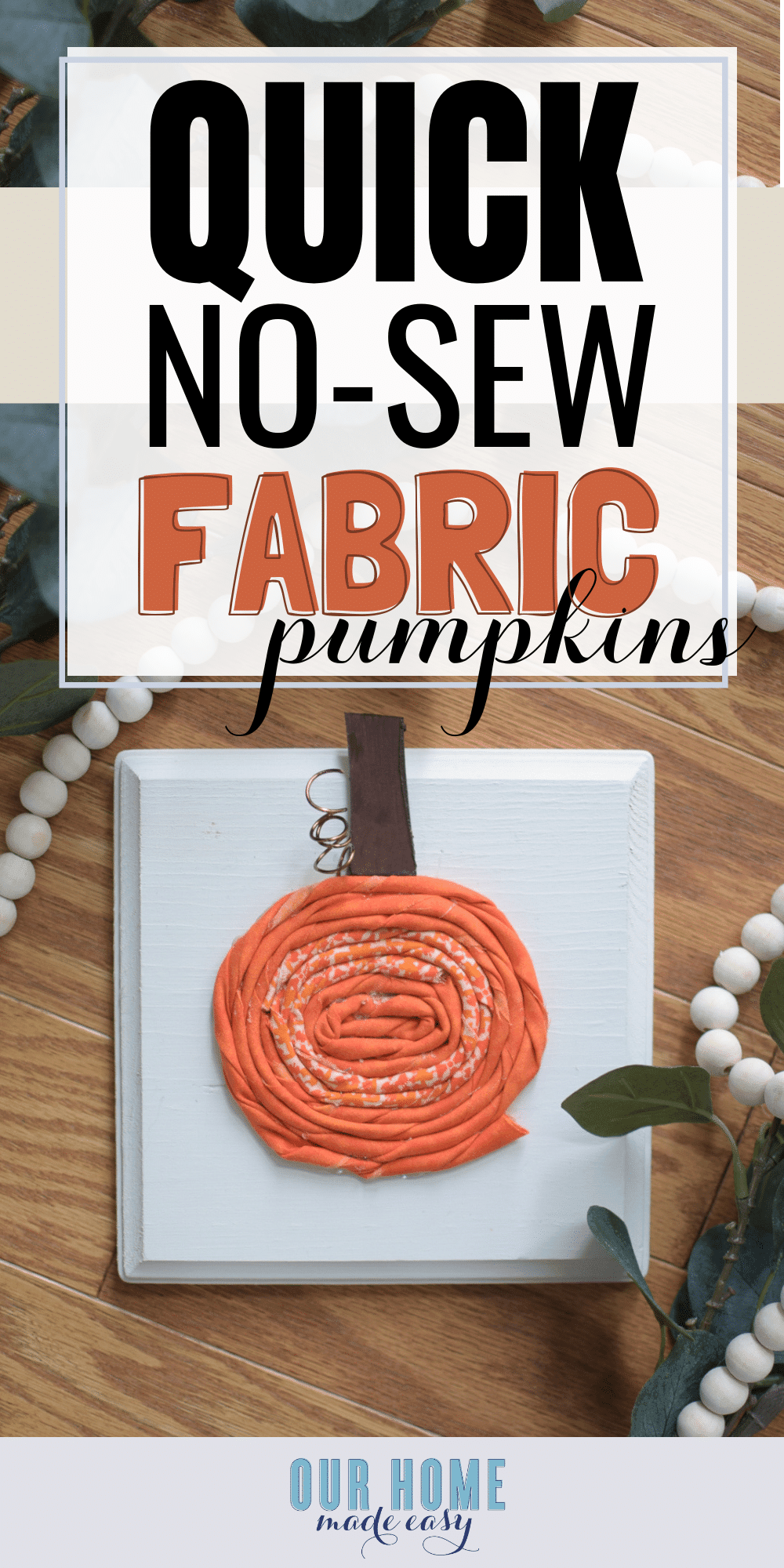 These fabric pumpkins are a fun way to use fabric that requires zero sewing! Simply twist and glue for a cute decor that is super easy to make! #fabric #pumpkins #fallcrafts #crafts #halloween