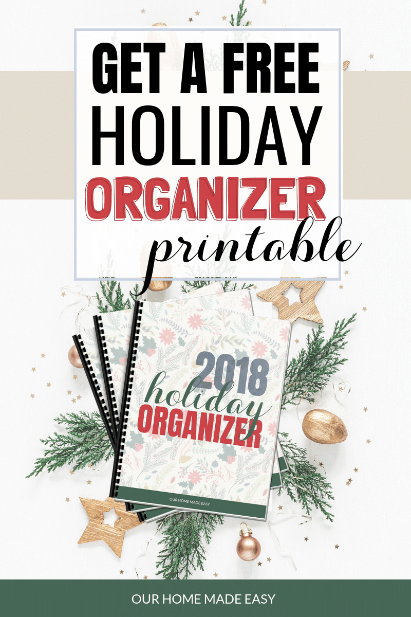 The 2018 Holiday Organizer is Here! • Our Home Made Easy