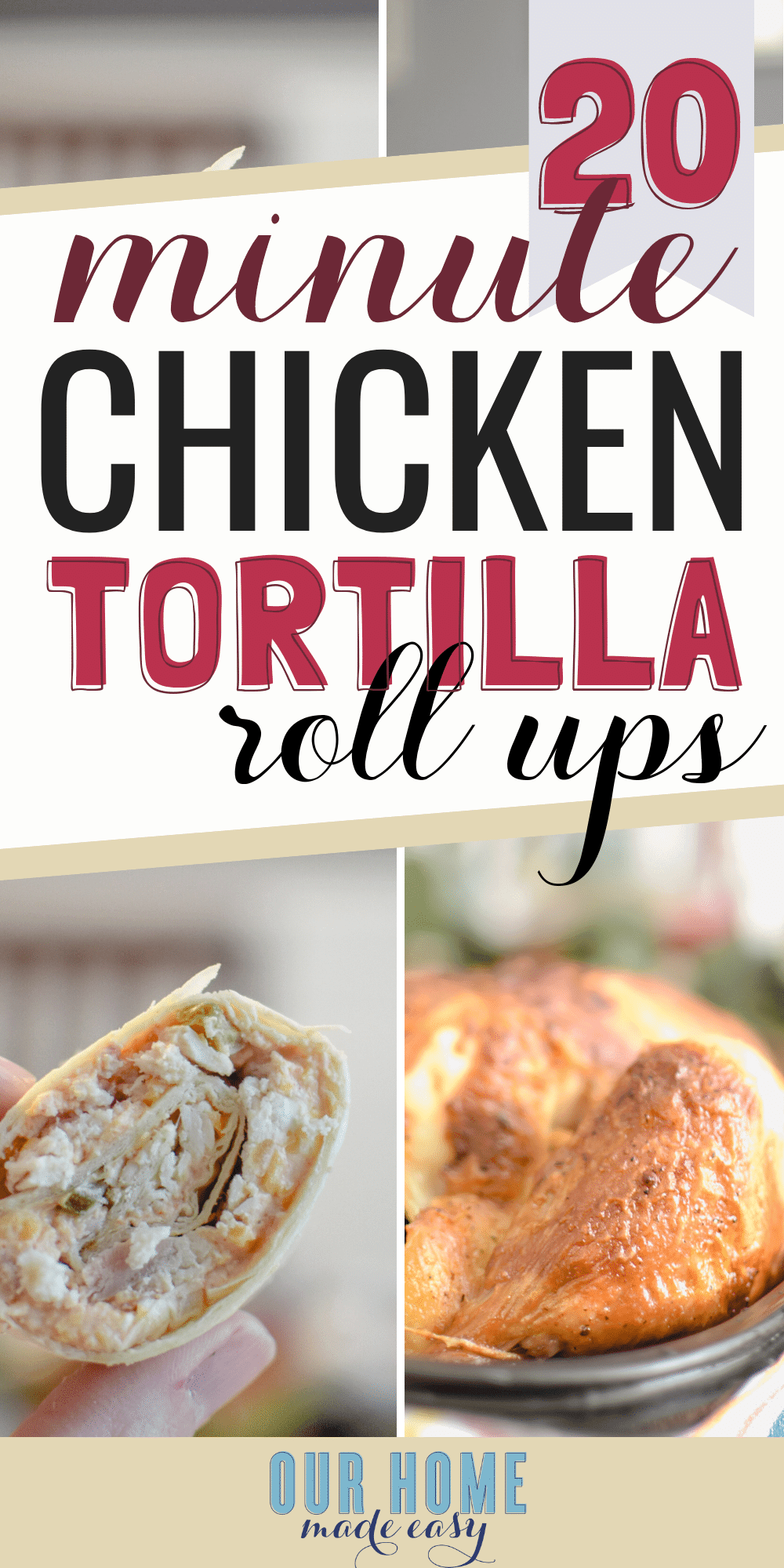 These super quick & easy chicken tortilla pinwheel roll ups are the dinner you need when you don't want to cook! No baking and ready in just a few minutes! #dinner #chicken #ourhomemadeeasy