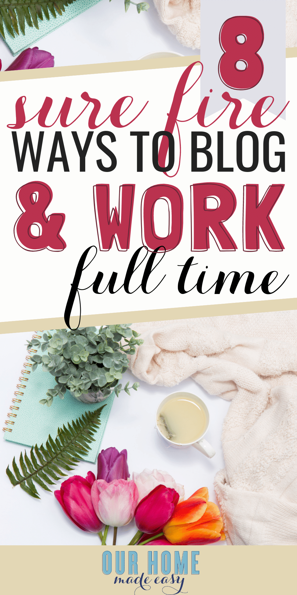 Most blogging information isn't perfect for a mom who works all day. After blogging for years & working full time, I'm sharing how to balance work and blogging! #blogger #mom #workingmom #ourhomemadeeasy