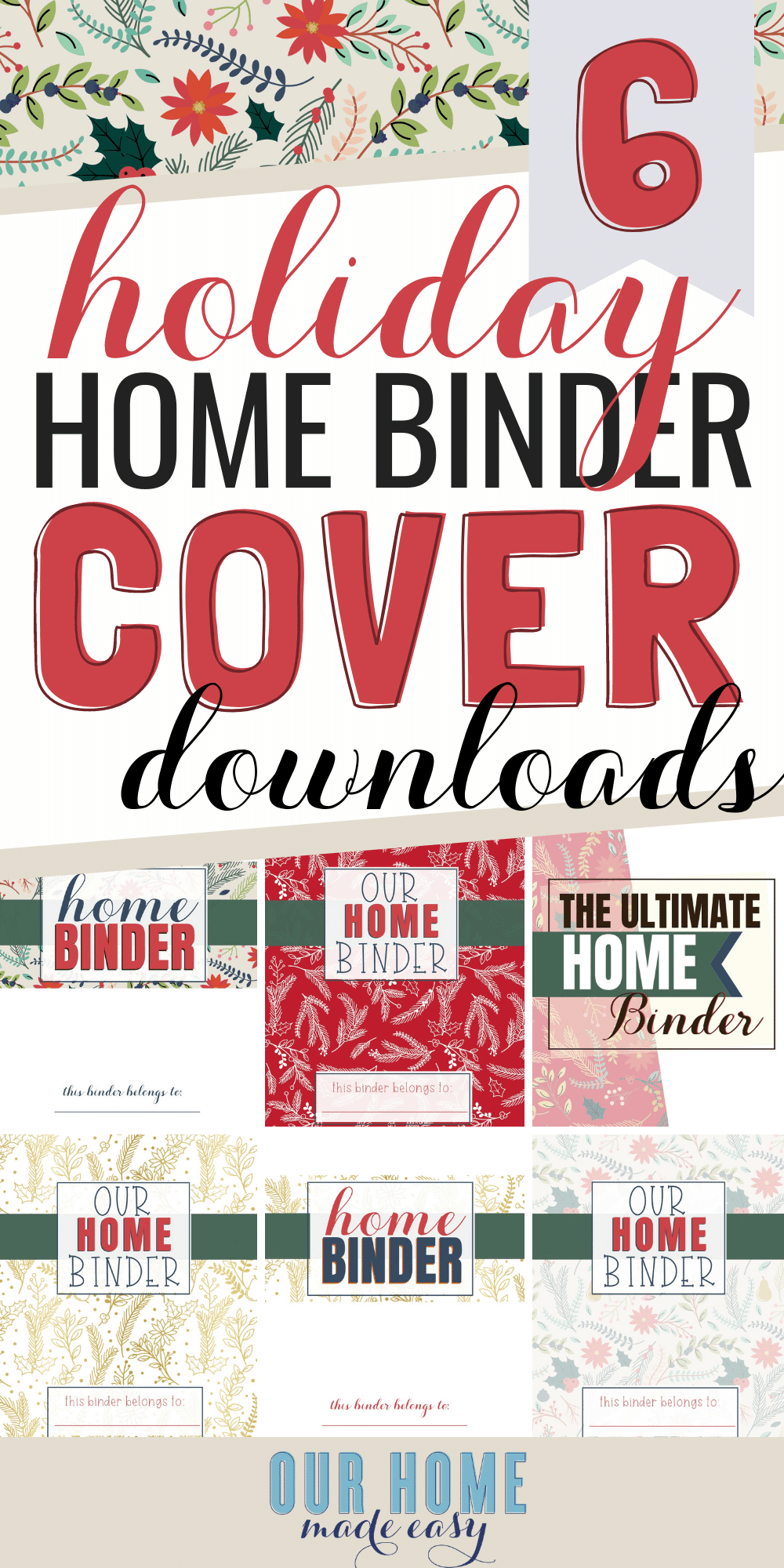 Here are 6 free Christmas & Holiday home binder covers! Print them off and add insta-holiday cheer to your organizing.#organizing #christmas #ourhomemadeeasy