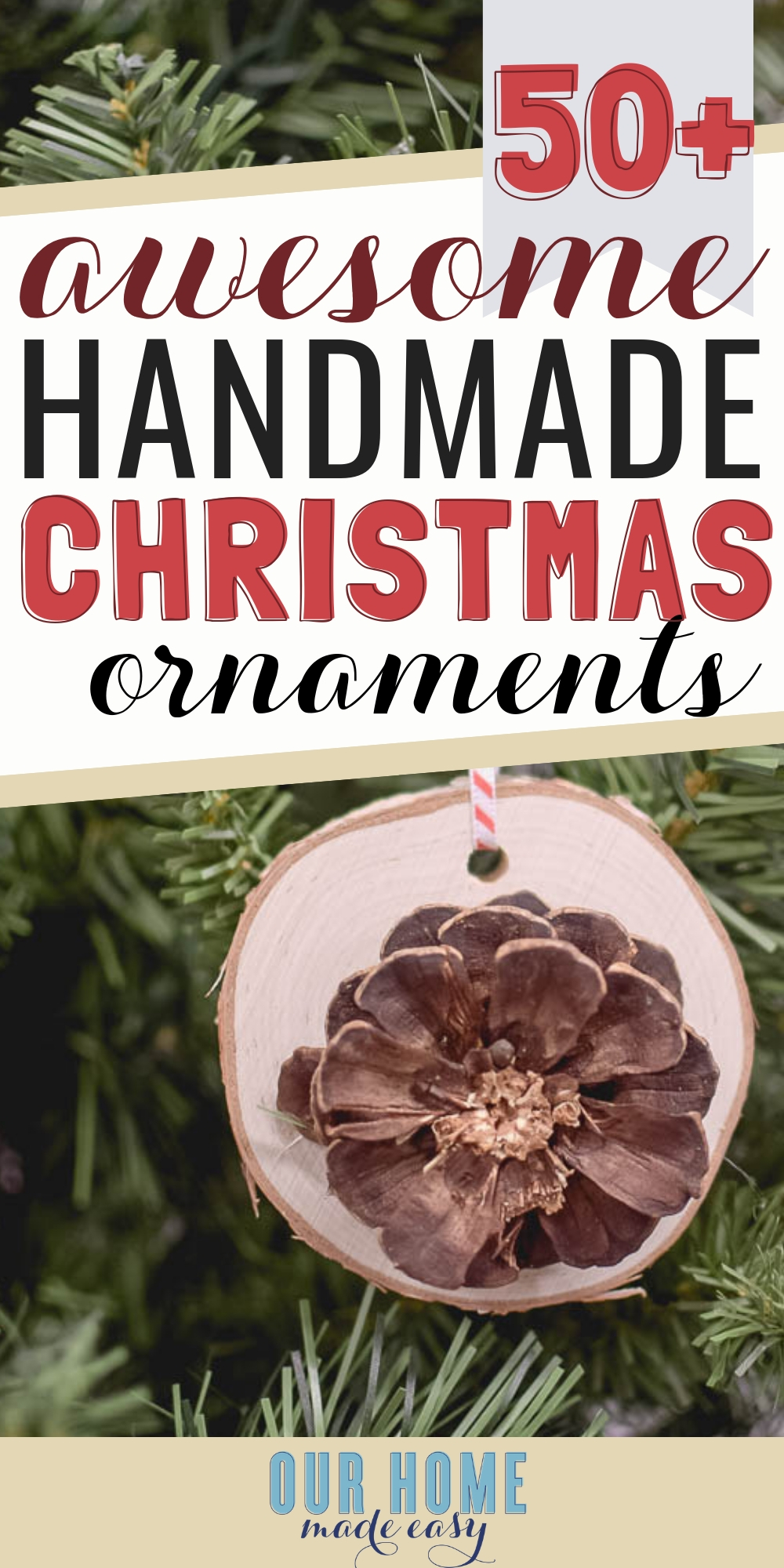 See more than 50 homemade Christmas ornaments just in time for Christmas! Easy DIY Christmas tree ornaments #christmas #ourhomemadeeasy