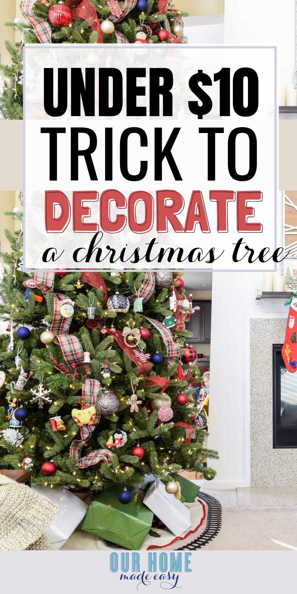 This easy trick for changing up the Christmas Tree for less than 410 works on ANY size tree! Choose your style and start decorating! #christmas #christmastree #homedecor #ourhomemadeeasy