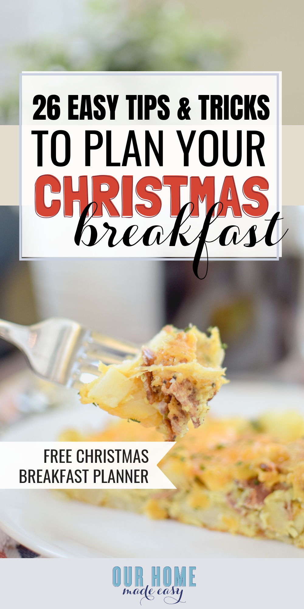 Here is everything you need to know on how to plan Christmas breakfast. Keep it simple & no-fuss! Includes free Christmas breakfast planner!#christmas #breakfast #ourhomemadeeasy