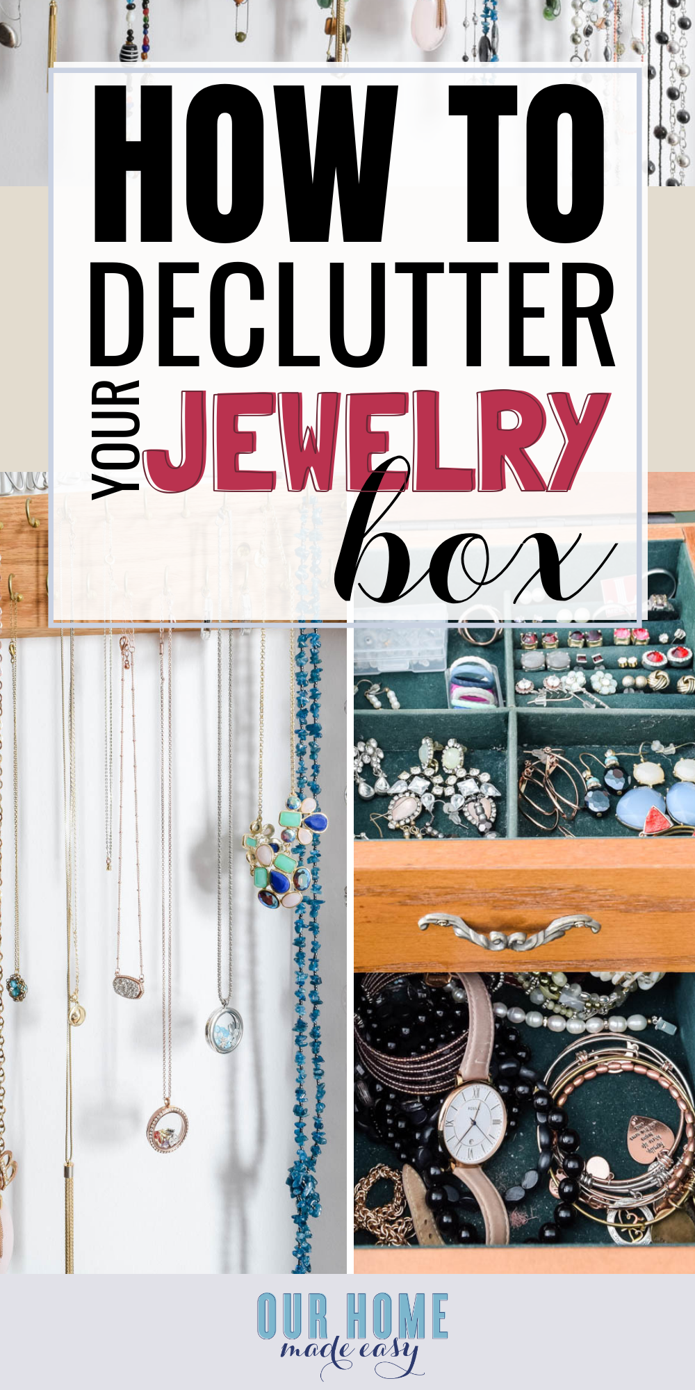 DIY Ideas on How to Organize Your Jewelry for good! Declutter and organize your jewelry so that you can quickly find what you need in the mornings! #organization #homedecor #organize #ourhomemadeeasy