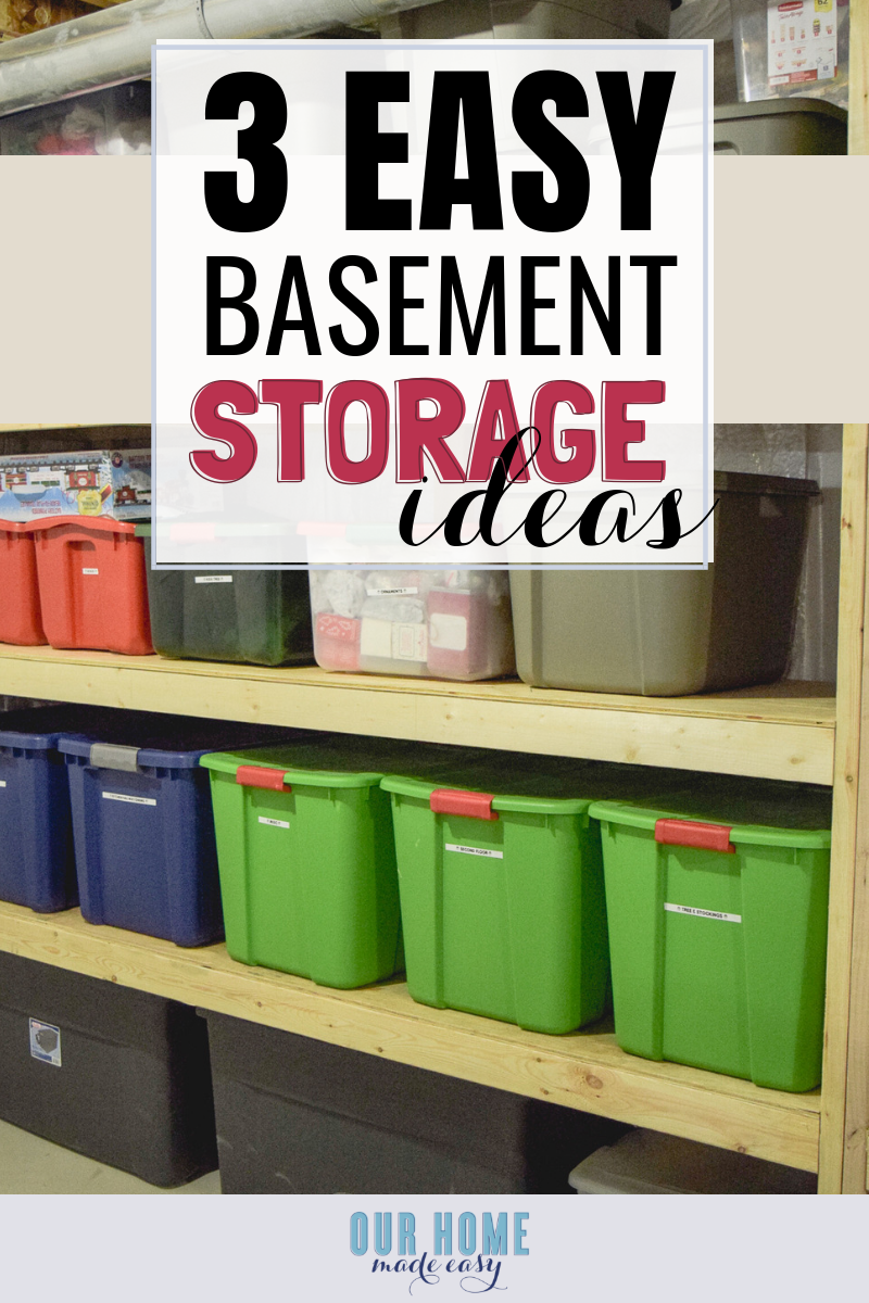 basement storage organizing ideas #organization #organizing #ourhomemadeeasy