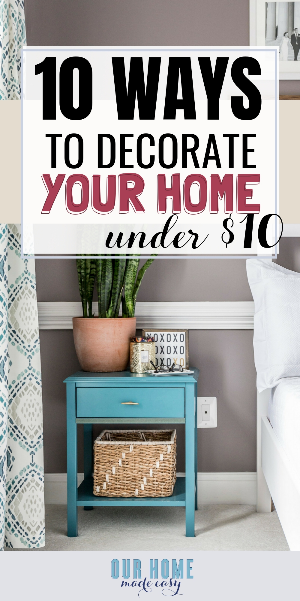 10 Ways to Decorate Your Home for Under $10