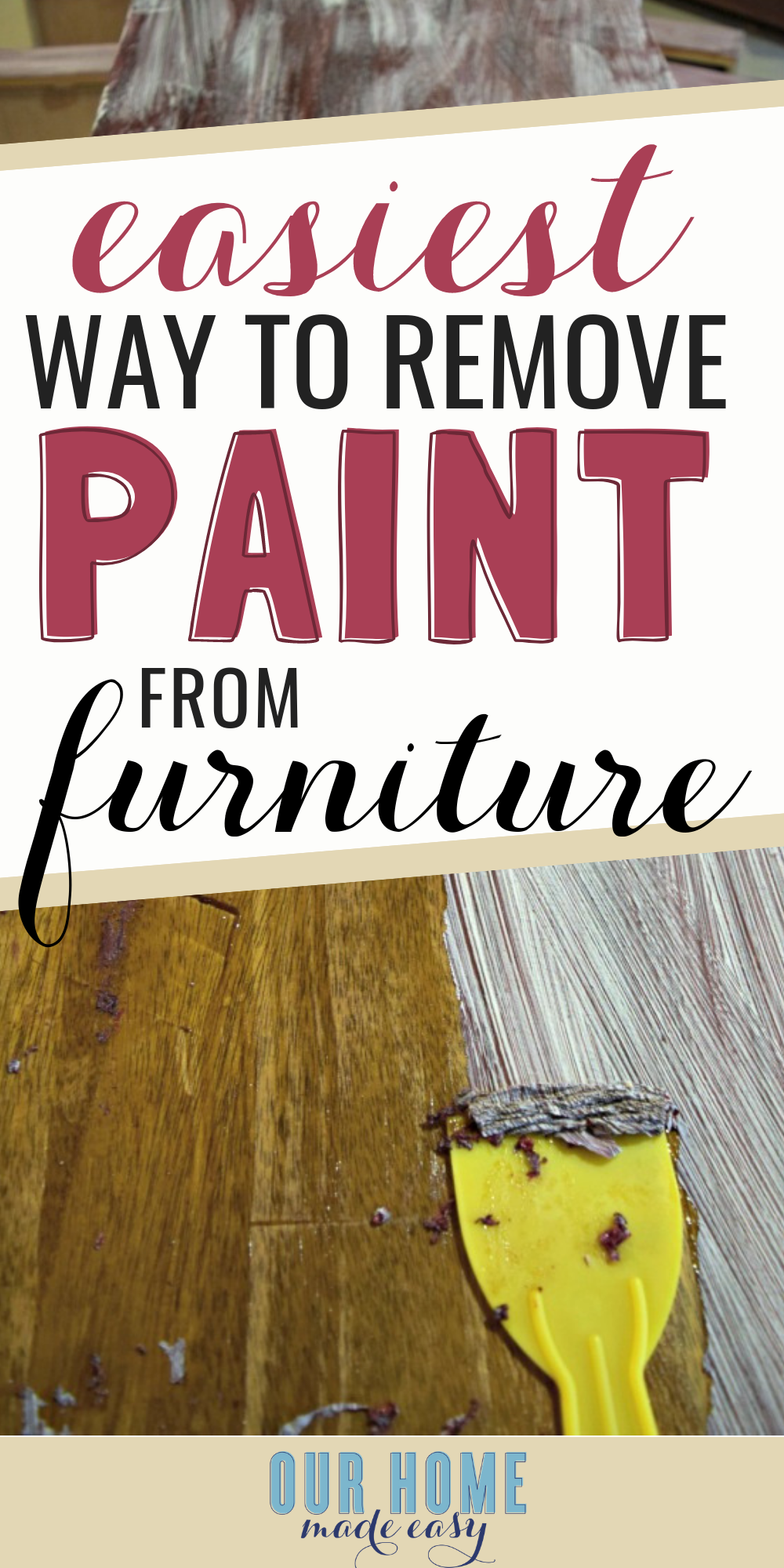 Here is how to easily remove paint from wood furniture! Choose this method to remove paint from old furniture #ourhomemadeeasy #homedecor #paint