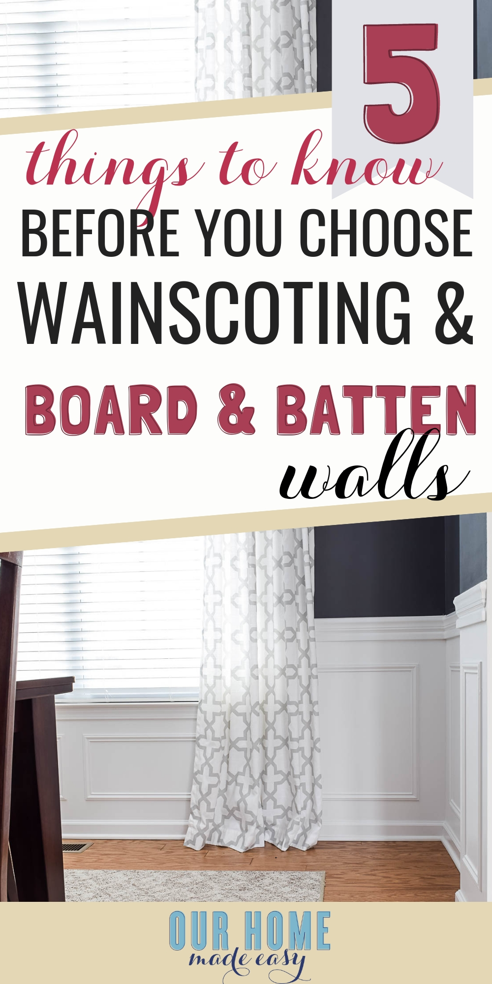 Comparing traditional wainscoting and board & batten
