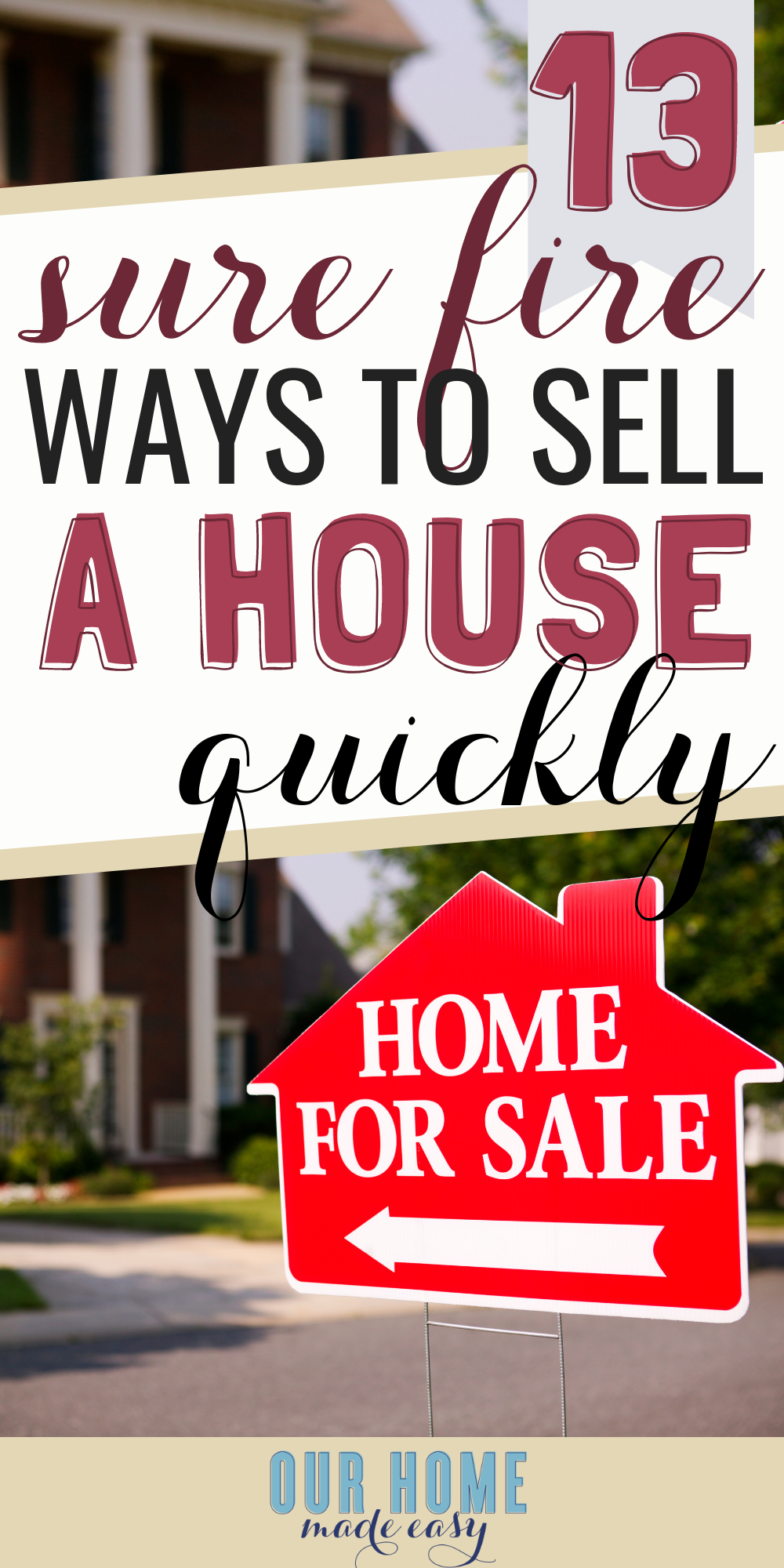 13 sure-fire tips to sell your home quickly