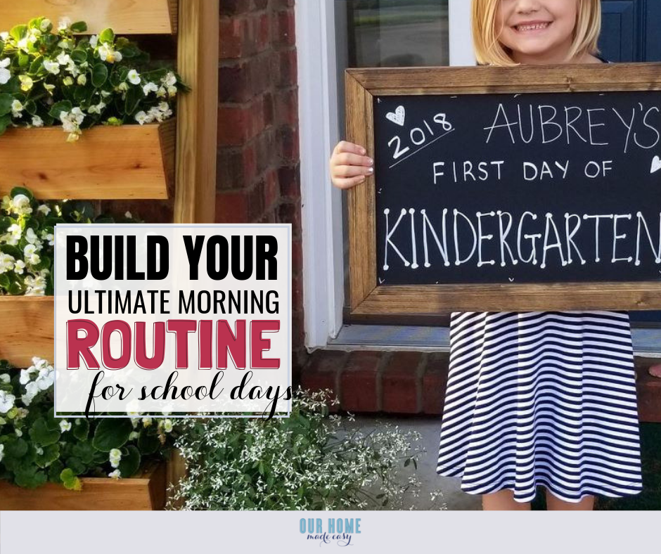 Build Your Ultimate Morning Routine for School Days – Our Home Made Easy