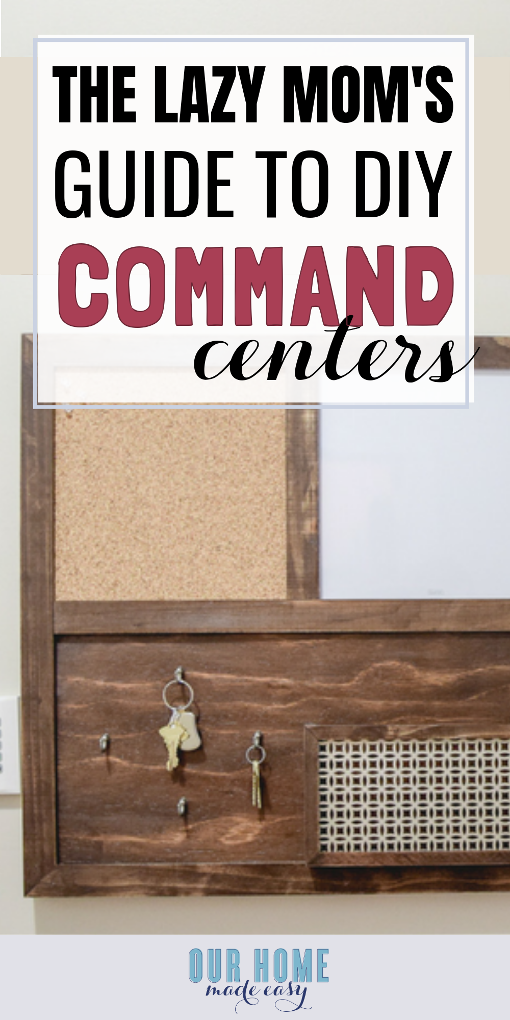 The Lazy Mom's Guide to a DIY Command Center