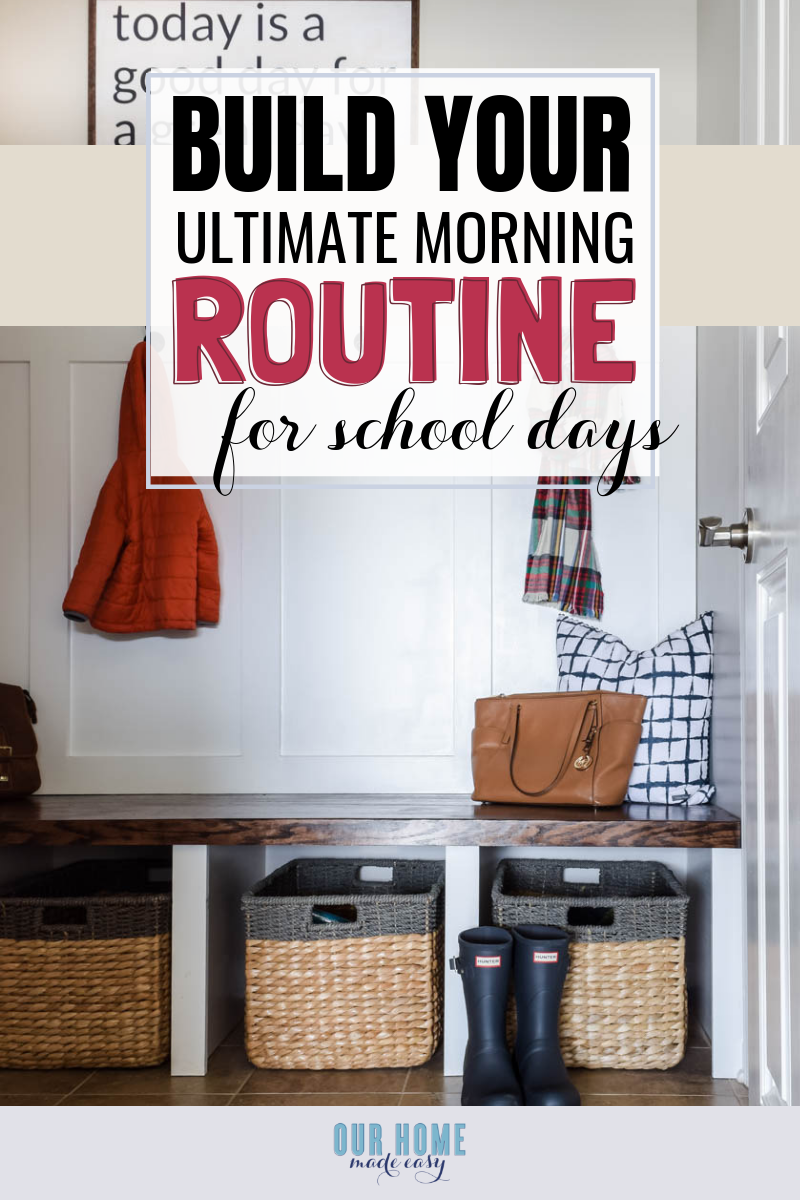 How to Build the Best Morning Routine for School Days