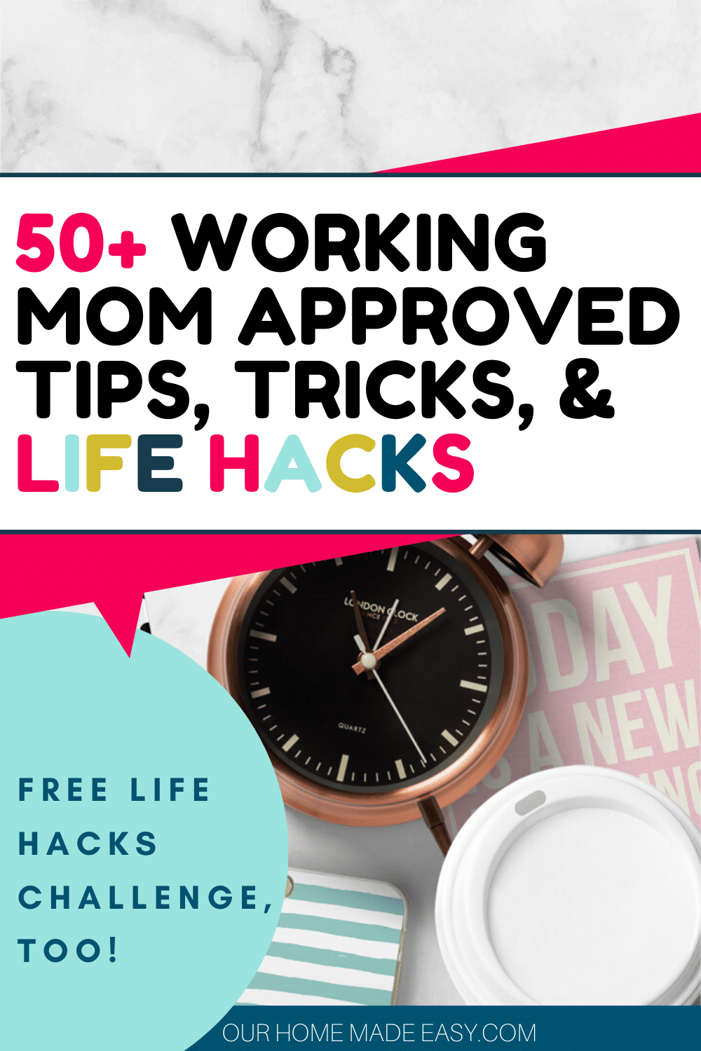 50+ working mom resources, tips, tricks, and life hacks