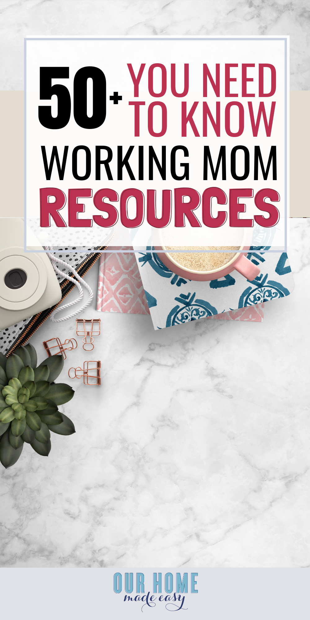 This list of working mom resources are helpful tools that every working mom needs to know