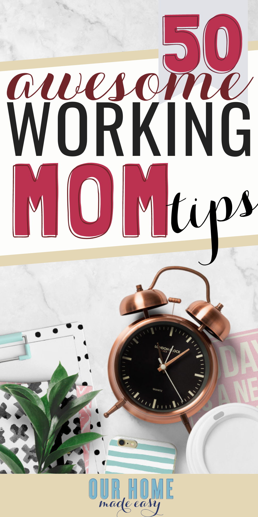 50 working mom resources, tips, and tricks to save time and boost productivity