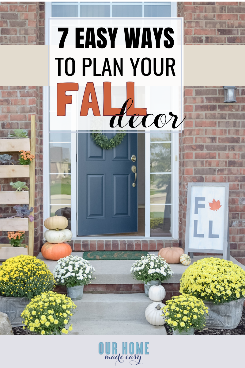 Take a look at these seven easy ways to plan your fall home decor