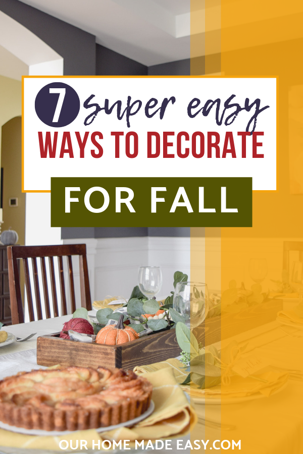 7 super easy ways to decorate for fall
