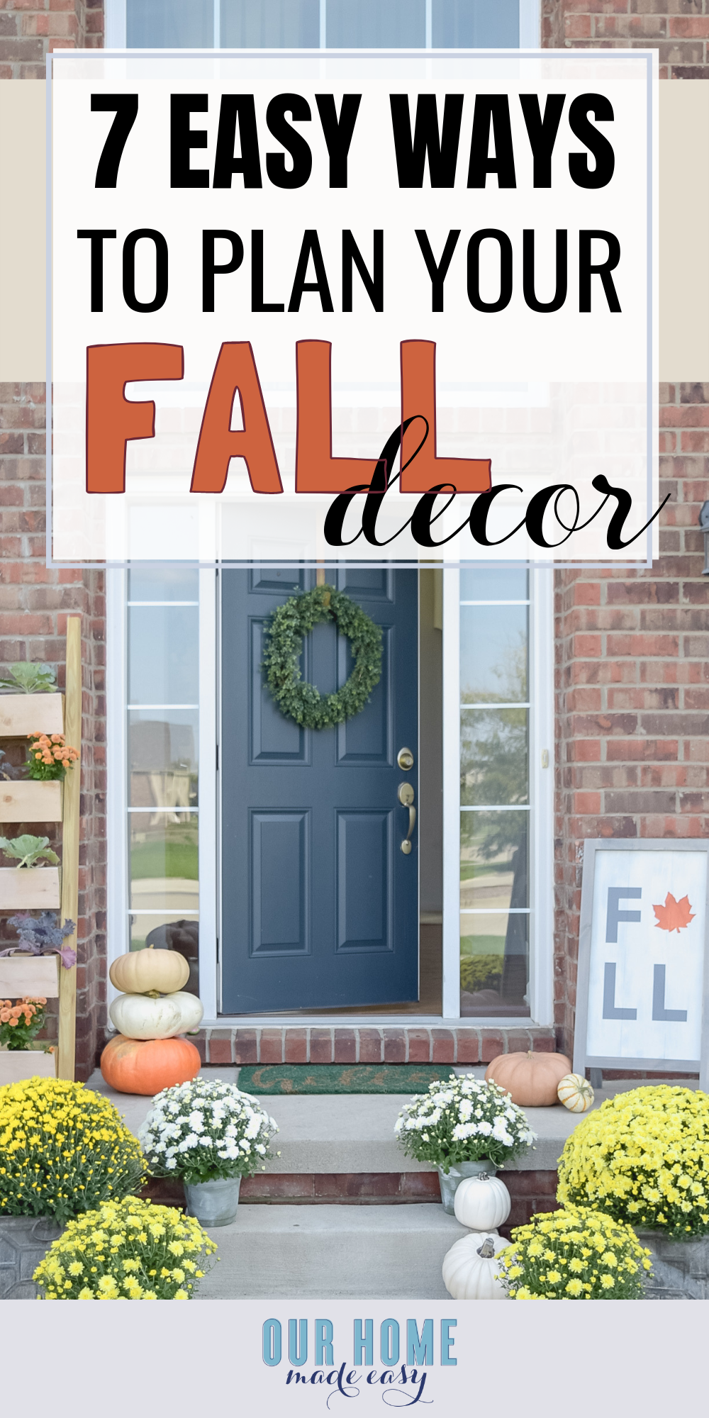7 easy ways to plan your fall home decor